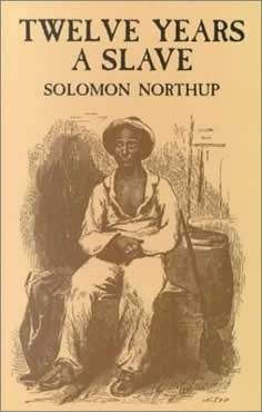 12 Years A Slave - By Solomon Northup