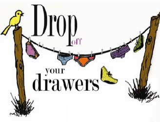 Drop Off Your Drawers
