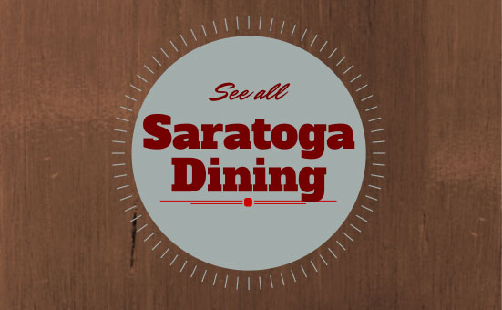 text see all Saratoga dining